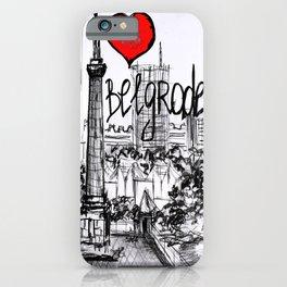 I love Belgrade iPhone Case