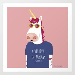 I believe in Humans Art Print
