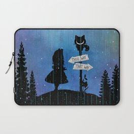 Any Road Will Get You There - Alice In Wonderland Laptop Sleeve