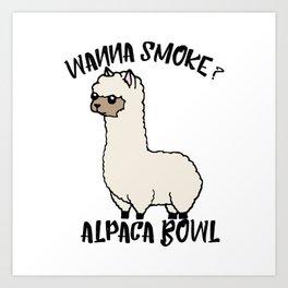 Wanna Smoke Alpaca Bowl Art Print
