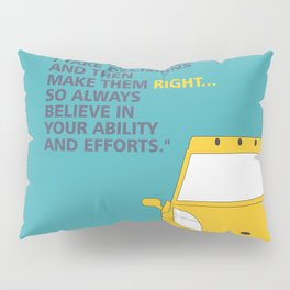 Lab No.4 -I Don't Believe In Taking Right Decision Inspirational Quote Quotes poster Pillow Sham