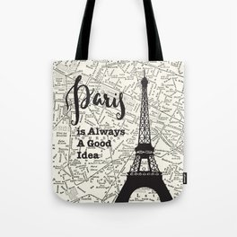 Paris is Always a Good Idea - Vintage Map Tote Bag