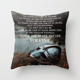 Brave May Live Viking Prayer Throw Pillow