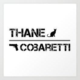 Thane/Cobaretti Art Print