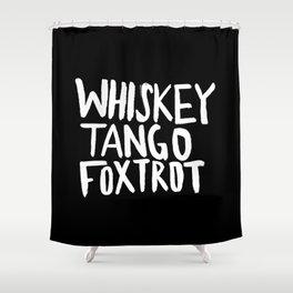Whiskey Tango Foxtrot x WTF Shower Curtain