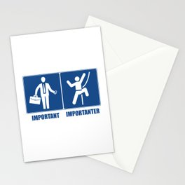 Work Is Important, Climbing Is Importanter Stationery Cards