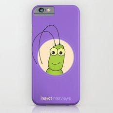 Kevin the Katydid Slim Case iPhone 6s