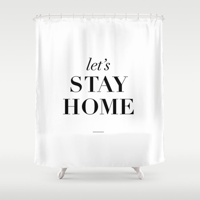 Let S Stay Home Black And White Home Sweet Home Typography Quote