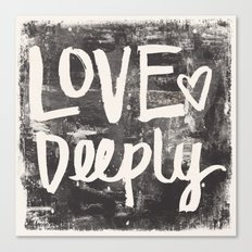 Love Deeply Canvas Print