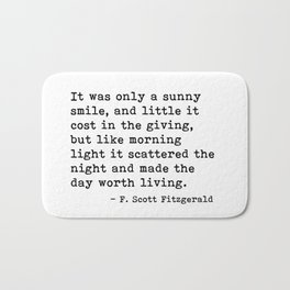 It was only a sunny smile - Fitzgerald quote Bath Mat