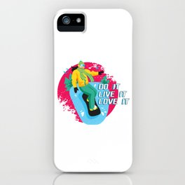 Do It Live It Love It Snowboarder Sports Gift iPhone Case