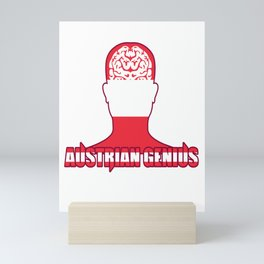 austrian genius austrian genius austrians clever Mini Art Print