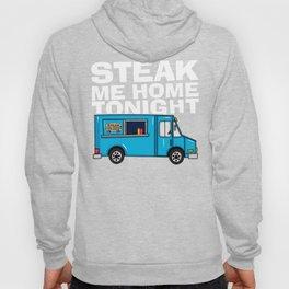 Steak Me Home Tonight (HE104) Hoody