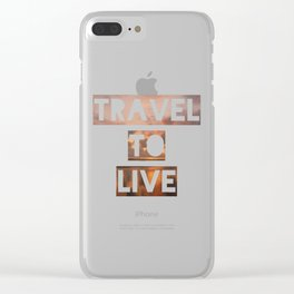 Travel To Live - Graphic Design Clear iPhone Case