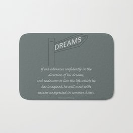Go Confidently in the Direction of your Dreams – Inspirational Poster Bath Mat