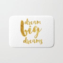 dream big dreams Bath Mat