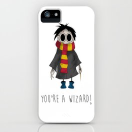 You're A Wizard! iPhone Case