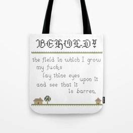 Behold!  The field in which I grow my fucks!  v2 Tote Bag