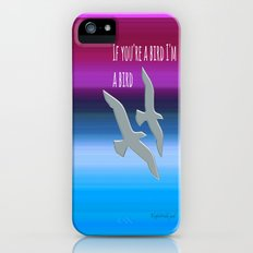 If you're a bird,I'm a bird.  The Notebook, Nicholas Sparks Slim Case iPhone (5, 5s)