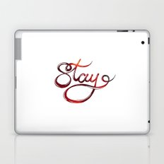 stay Laptop & iPad Skin
