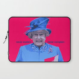 Never explain Never complain Laptop Sleeve