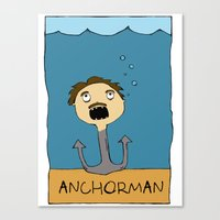 anchorman Canvas Prints featuring ANCHORMAN! by Paige Turner