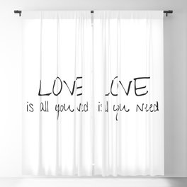 Love is all you need Blackout Curtain