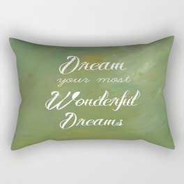 Dream Your Most Wonderful Dreams - Quote - Tattoo Style Font - Greenery Mist Rectangular Pillow
