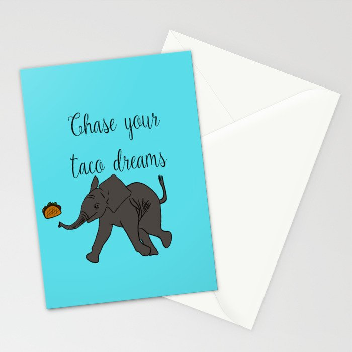 Baby Elephant Chase Your Taco Dreams! Stationery Cards
