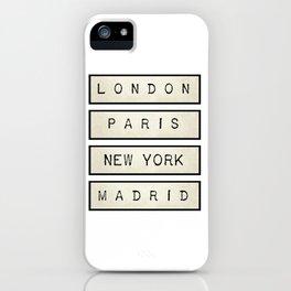 London | Paris | New York | Madrid iPhone Case