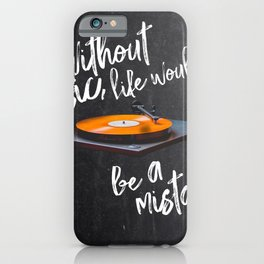 Without Music, Life Would Be a Mistake-Friedrich Nietzsche-vinyl records iPhone Case