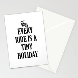 Every Ride Is A Tiny Holiday Stationery Cards