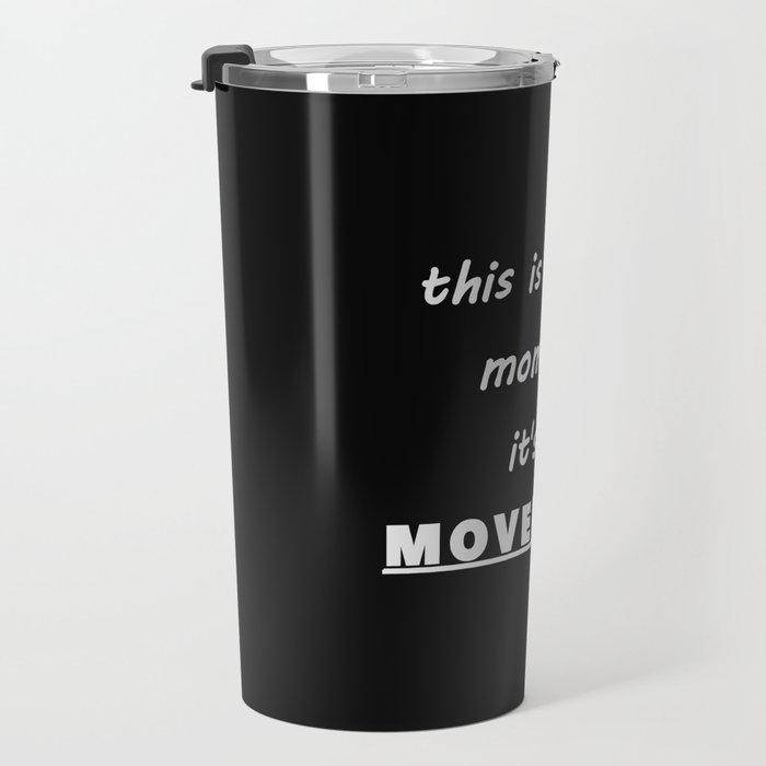 This is a MOVEMENT Travel Mug