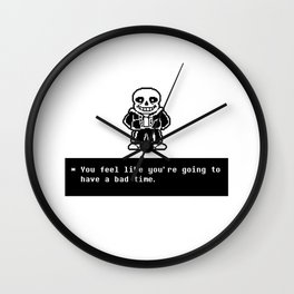 Bad Time (Sans) Wall Clock