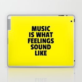 Music Feelings Sound Like Quote Laptop & iPad Skin