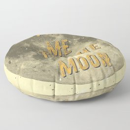 Fly me to the Moon - 50 Years Moon Landing Floor Pillow