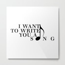 MITAM Lyrics - I Want To Write You A Song Metal Print