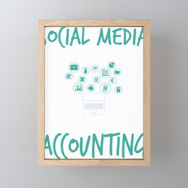 Social Media Can Wait For Accounting Framed Mini Art Print