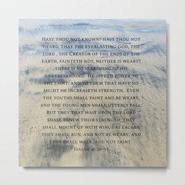 Isaiah 40:28-31 Metal Print