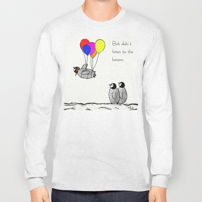 To be a Flying Penguin Long Sleeve T-shirt
