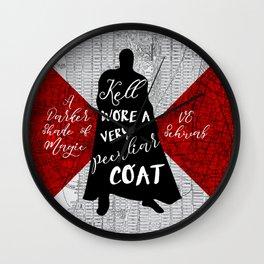 Kell's Peculiar Coat - A Darker Shade of Magic Wall Clock