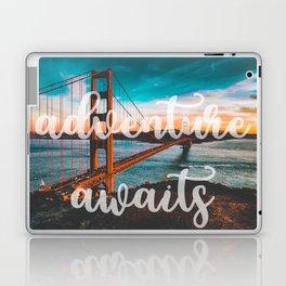 ADVENTURE AWAITS San Francisco Laptop & iPad Skin