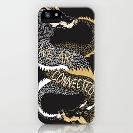 We are Connected iPhone Case