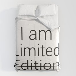 I am Limited Edition Comforters