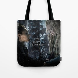 "Clexa: "" I will always be with you"" Tote Bag"