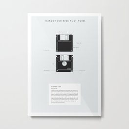 Things Your Kids Must Know: Floppy Disk Metal Print