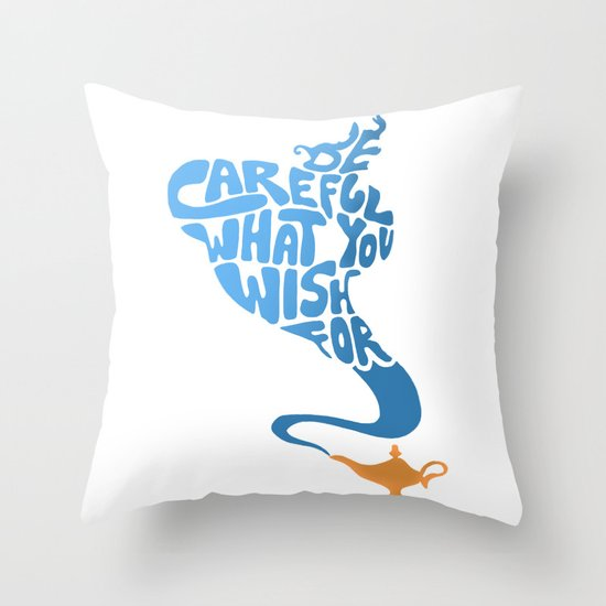 Be Careful What You Wish For. Throw Pillow