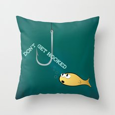 Don't Get Hooked Throw Pillow