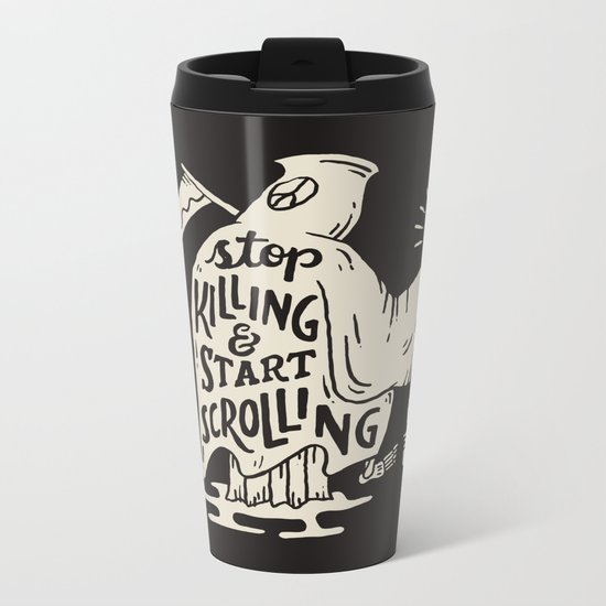 Start Scrolling Metal Travel Mug