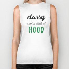 Classy & Hood Biker Tank